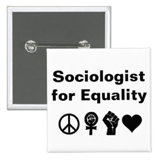 Sociologist for Equality (with symbols) 15 Cm Square Badge