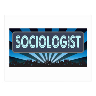 Sociologist Marquee Postcard