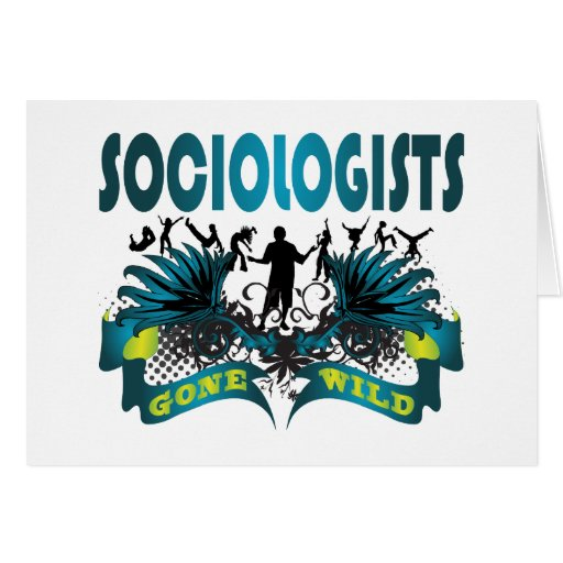 Sociologists Gone Wild Greeting Cards
