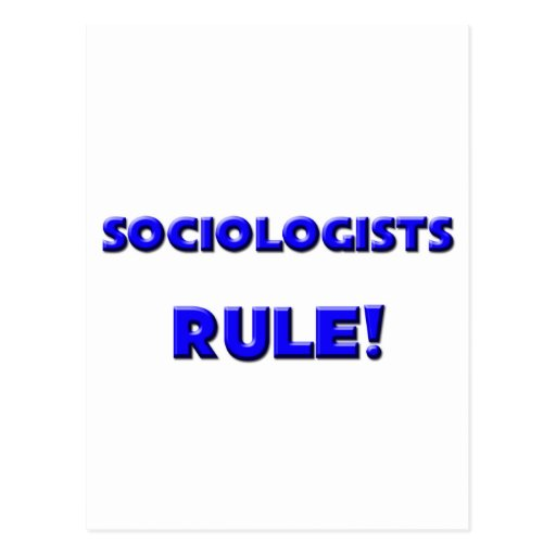 Sociologists Rule! Post Card