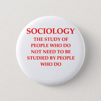 sociology 6 cm round badge