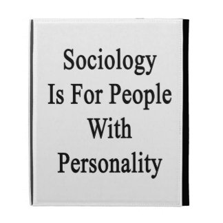 Sociology Is For People With Personality iPad Folio Case