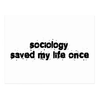 Sociology Saved My Life Once Postcard