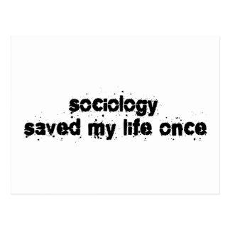 Sociology Saved My Life Once Postcard