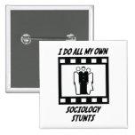Sociology Stunts 15 Cm Square Badge