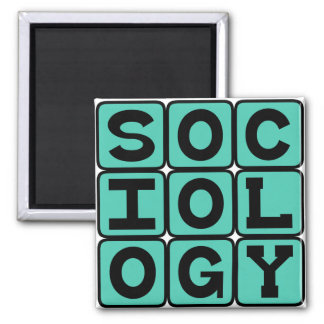 Sociology, The Study of Human Behavior Magnet