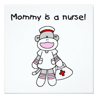 Sock Monkey Mommy Nurse T-shirts and Gifts 13 Cm X 13 Cm Square Invitation Card