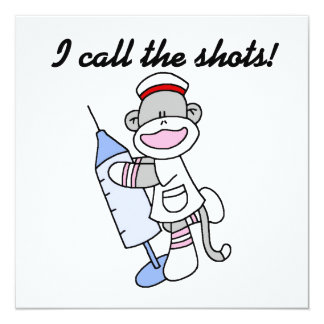 Sock Monkey Nurse I Call the Shots Gifts 13 Cm X 13 Cm Square Invitation Card