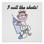 Sock Monkey Nurse I Call the Shots Gifts Poster