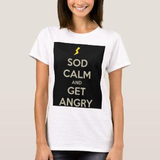 Sod Calm Product T-Shirt