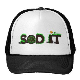 """""""Sod It"""" Grass Sod Design Trucker Hats"""