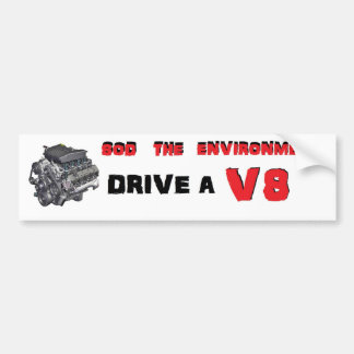 Sod The Environment Bumper Sticker