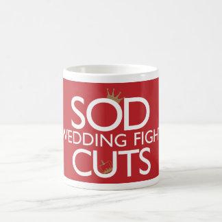 Sod The Wedding Fight The Cuts Basic White Mug