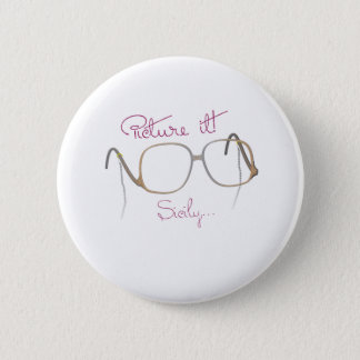 Sofia Quote - The Golden Girls - B 6 Cm Round Badge