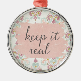 Soft Deco III | Keep It Real Christmas Ornament
