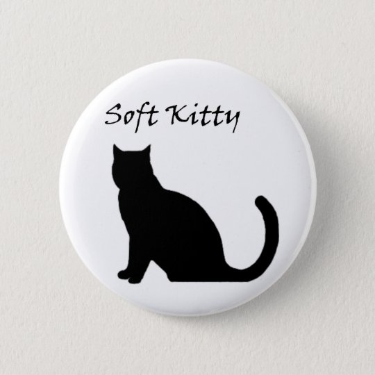 Soft Kitty Button