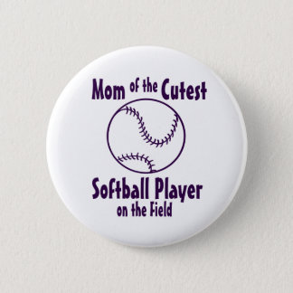 Softball Mom Cutest on the Field 6 Cm Round Badge