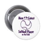 Softball Mum Cutest on the Field Pin