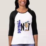 Softball Nut 1 T Shirts