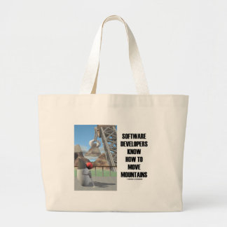 Software Developers Know How To Move Mountains Jumbo Tote Bag