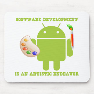 Software Development Is An Artistic Endeavor Mousepads