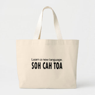 SOH CAH TOA _ learn a new language Large Tote Bag