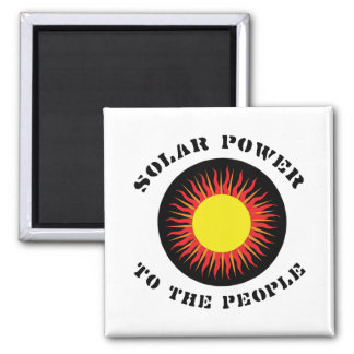 Solar Power To The People Square Magnet