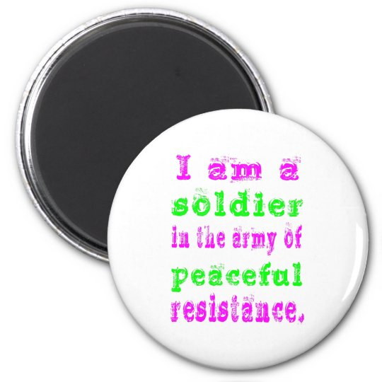 Soldier Army of Peaceful Resistance 6 Cm Round Magnet
