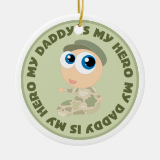 Soldier Baby Daddy Is My Hero Ornament Gift