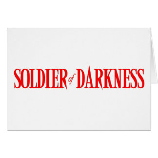 Soldier of Darkness Greeting Card