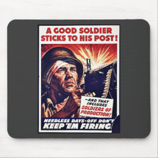 Soldiers Of Production Keep Em Firing Mousepads