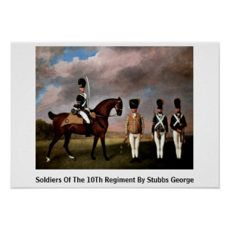 Soldiers Of The 10Th Regiment By Stubbs George Print