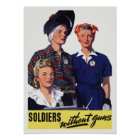 Soldiers Without Guns - Women War Workers - WW2 Poster