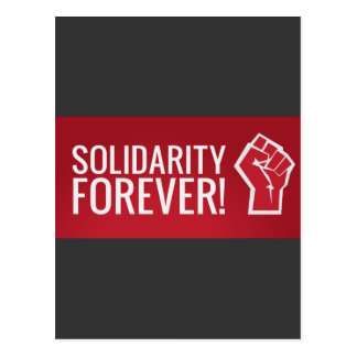 Solidarity forever! postcard
