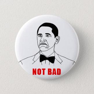 solidchainwear not bad Obama 6 Cm Round Badge