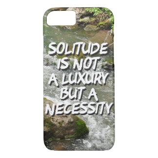Solitude is a Necessity Phone Case