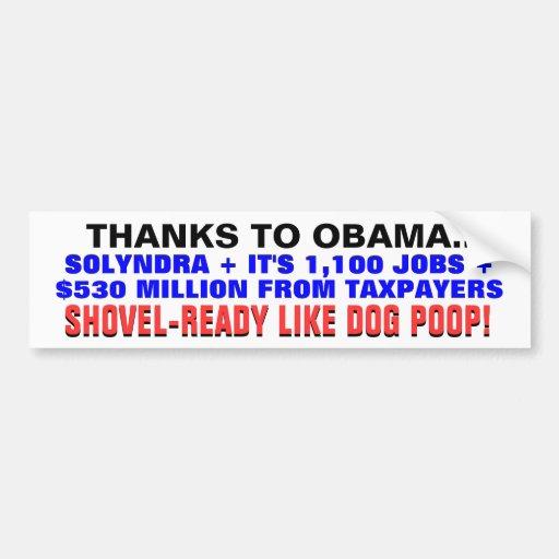 SOLYNDRA +$530 MILLION SHOVEL READY LIKE DOG POOP! BUMPER STICKERS