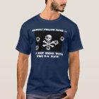 Somali Pirate Rule #1 T-Shirt
