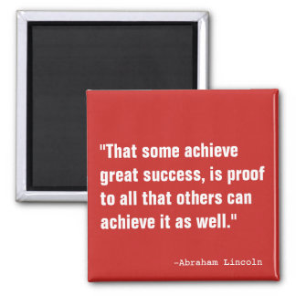 Some Achieve Great Success Square Magnet