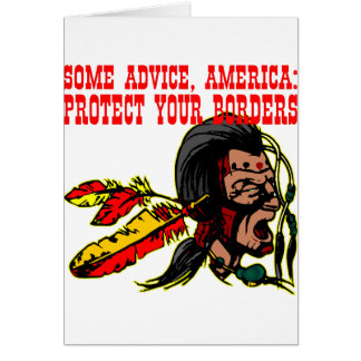 Some Advice America Protect Your Borders  #002 Greeting Cards