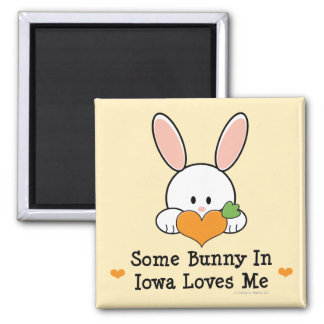 Some Bunny In Iowa Loves Me Magnet
