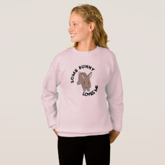 Some Bunny Loves Me Sweatshirt