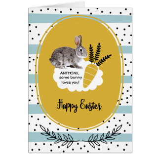 Some Bunny Loves You. Custom Easter Cards for kids
