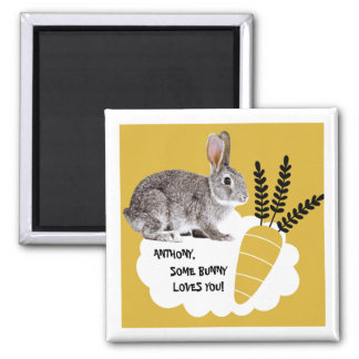 Some Bunny Loves You. Easter Gift Magnets