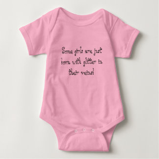 Some girls are just born with glitter in their ... baby bodysuit