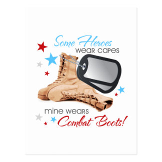 Some Heroes Wear Capes, Mine Wears Combat Boots Postcard