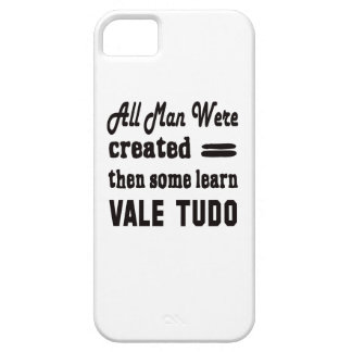 Some learn Vale Tudo. iPhone 5 Cover