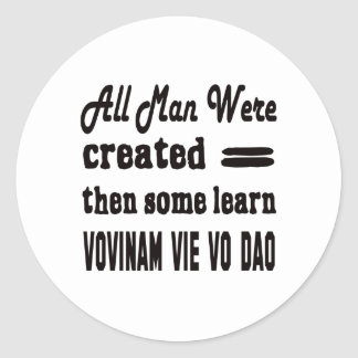 Some learn Vovinam vie vo dao. Round Sticker