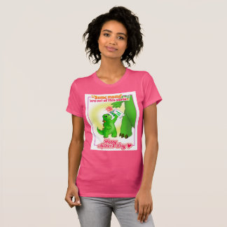 Some Moms Are Out of This World T-shirt