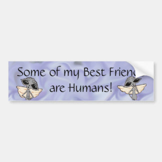 Some of my Best Friends are Human Adorable Aliens Bumper Sticker